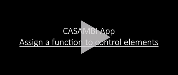 CASAMBI APP: ASSIGN A FUNCTION TO CONTROL ELEMENTS
