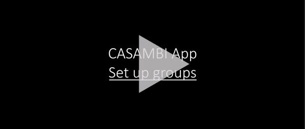 CASAMBI APP: SET UP GROUPS